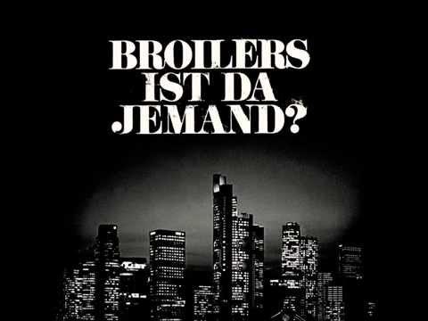 Broilers -  Ist da Jemand? [Lyrics]