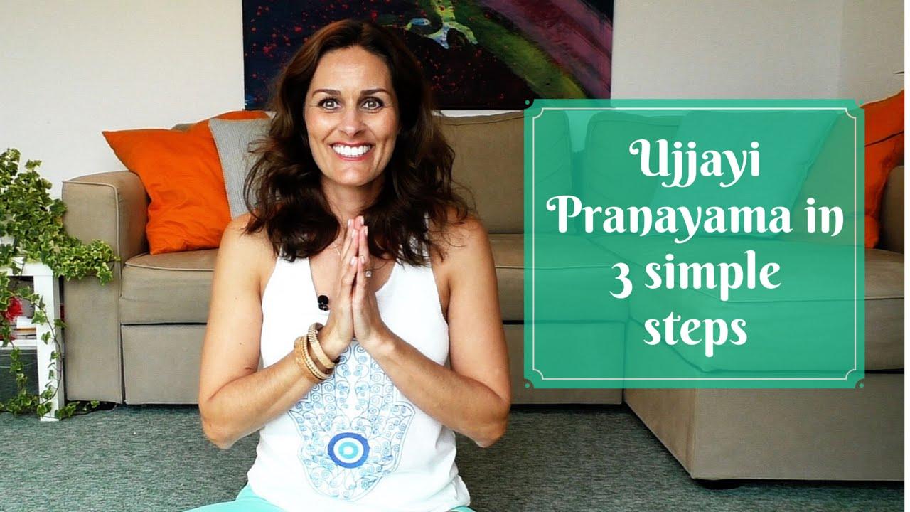 Ujjayi Pranayama In 3 Simple Steps Youtube