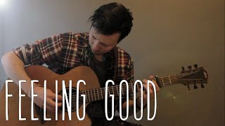 Feeling Good - Nina Simone - Fingerstyle Guitar Cover (Dax Andreas)