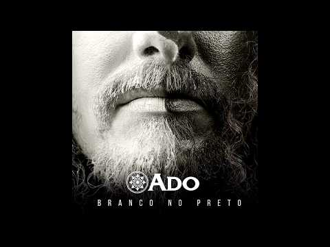 Ado | Sonhos, Blues e Poesia  – EP Branco no Preto