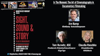 In the Moment The Art of Cinematography in Documentary 2019: Tom Hurwitz ASC & Claudia Raschke