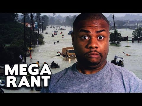 Angry Black Man's FINAL Hurricane Harvey MEGA RANT! 😠 @DCIGS