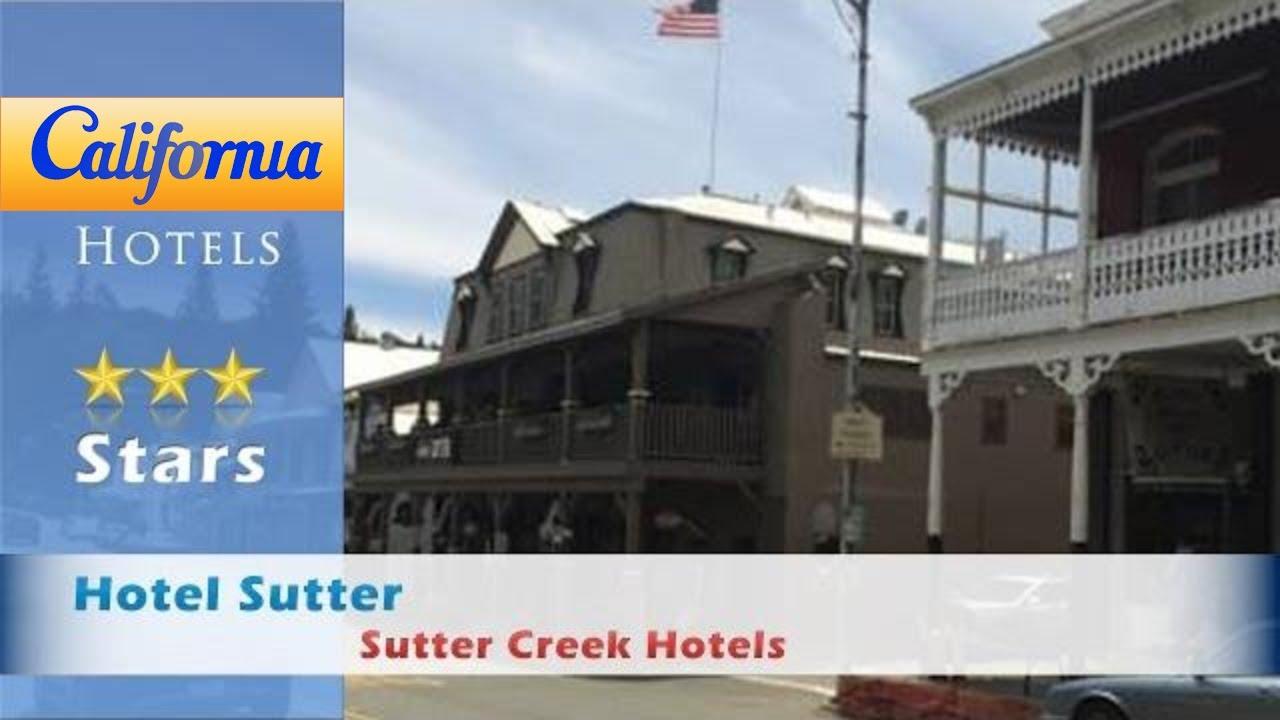 Hotel Sutter Creek Hotels California