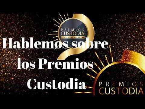 Hablemos sobre los Premios Custodia