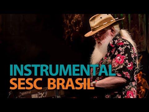 Hermeto Pascoal | Programa Instrumental Sesc Brasil