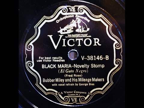 Bubber Miley and his Milage Makers: Black Maria 1930