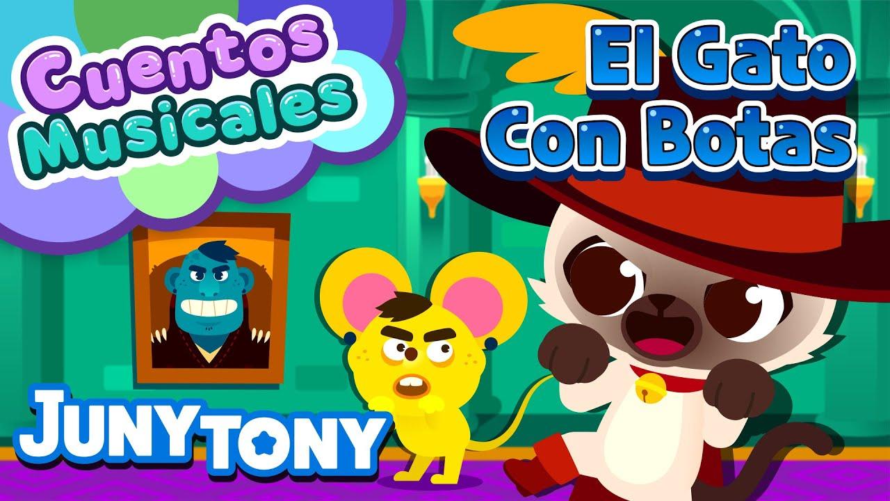 El Gato con Botas | Cuentos Musicales | Gato Hablador vs Ogro malvado | Juny Tony en español