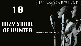 Hazy Shade Of Winter, Live From NYC 1967, Simon & Garfunkel