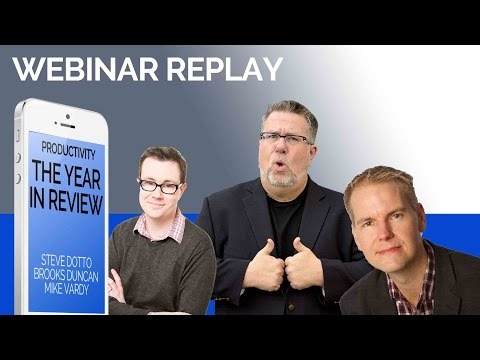 Productivity Apps of the Year - 2016 - Webinar Replay - YouTube
