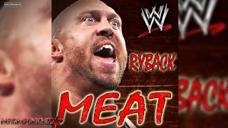 "WWE: Ryback 1st WWE Theme ""Meat"" [CDQ + Download link]"