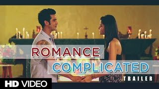 Romance Complicated Official Trailer|Malhar Pandya, Divya Misra| A Dhwani Gautam Film