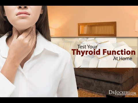How to Test Your Thyroid Function at Home