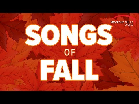 WOMS  Songs Of Fall 2016 Workout Mix 135140 BPM
