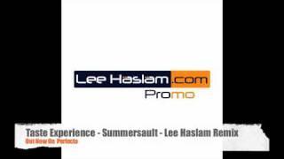 Taste Experience - Summersault (Lee Haslam Remix)