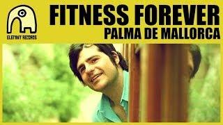 FITNESS FOREVER - Palma De Mallorca [Official]