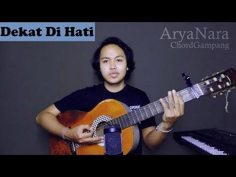 Chord Gampang (Dekat Di Hati - Ran) By Arya Nara (Tutorial)