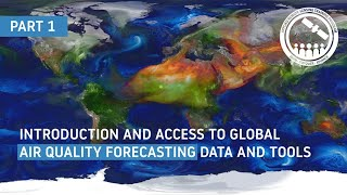 NASA ARSET: Introduction to Air Quality Forecasting, Part 1/3
