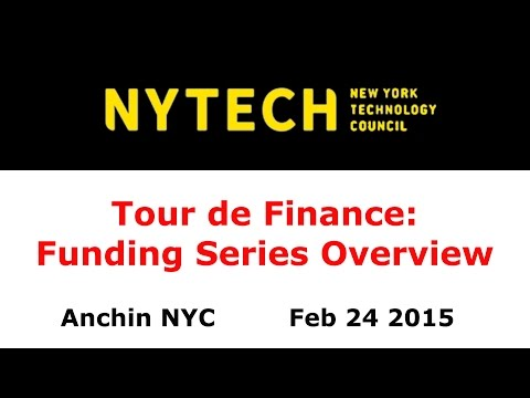 NYTECH Tour de Finance: Funding Series Overview