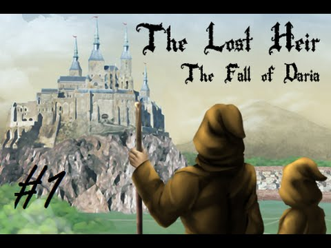 The Lost Heir: The Fall of Daria part 1