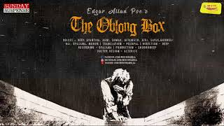 #SundaySuspense | The Oblong Box | Edgar Allan Poe | Mirchi Bangla
