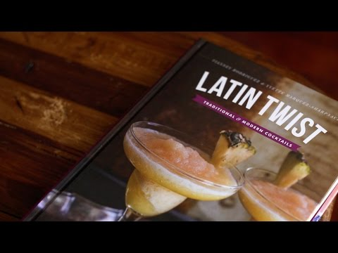 Latin Twist: Traditional & Modern Cocktails | Book Trailer | Muy Bueno