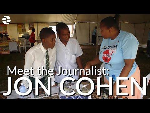 Meet the Journalist: Jon Cohen
