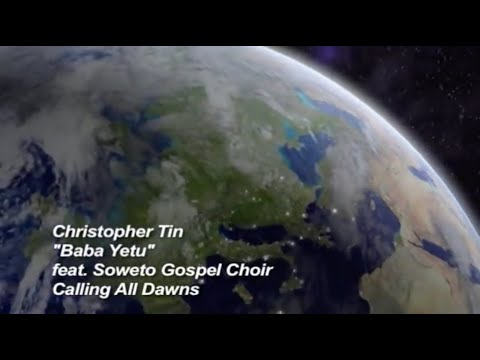 Christopher Tin - Baba Yetu