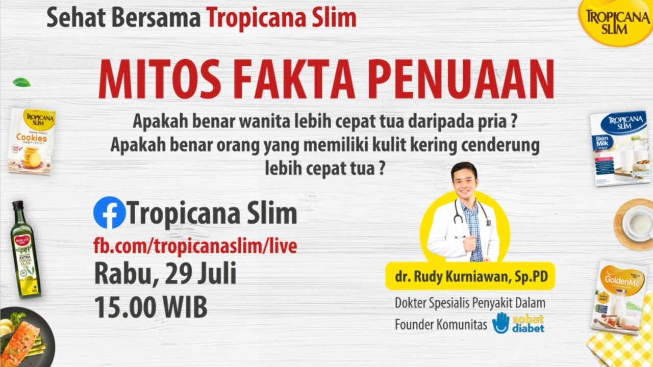 "Tropicana Slim Live Series ""Mitos Fakta Genetik & Diabetes"" bersama dr. Rudy Kurniawan, Sp.PD"