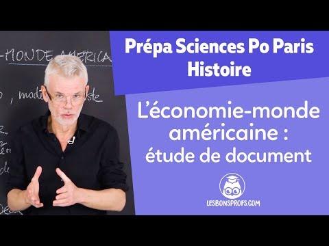 L'économie-monde américaine - Histoire Prépa Sciences Po Paris - Les Bons Profs HD