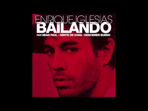 Enrique Iglesias  Bailando English ft Sean Paul, Descemer Bueno & Gente De Zona