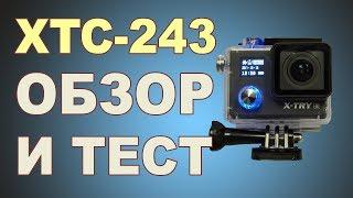 Action camera X-TRY XTC243 Обзор и тест