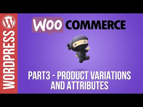 Woocommerce Tutorial Part 3: Product Variations and Product Attributes - 동영상