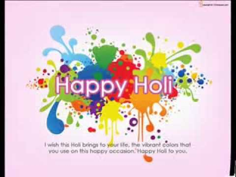 Happy Holi 2014 Wishes Greetings Messages And Wallpapers Youtube