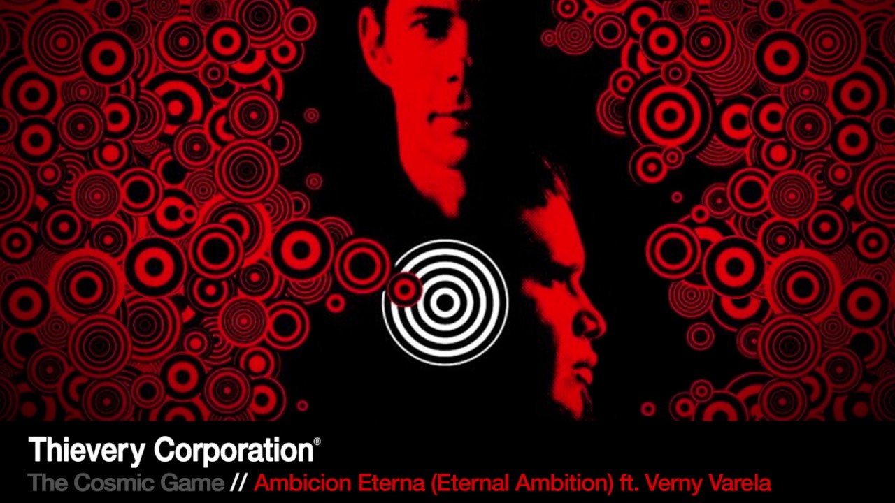 thievery-corporation-ambicion-eterna-eternal-ambition-official-audio-thievery-corporation
