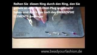 Schmuck herstellen -- Mini DIY Projekt 4: Anti-dust plug herstellen Thumbnail