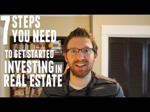 Getting Started in Real Estate Investing in Seven Basic Steps