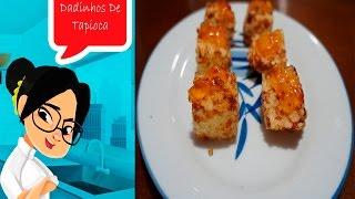 Dadinho de tapioca- refez por Jiang