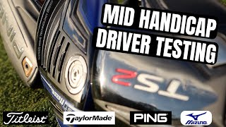 What's The Best Driver of 2018 for Mid Handicappers? Mid-Handicap Test!