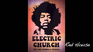 Electric Church - Red House (Jimi Hendrix cover)