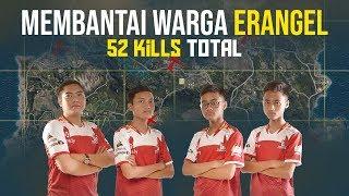 MEMBANTAI WARGA ERANGEL !! TOTAL 52 KILL