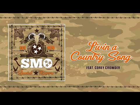 """Big Smo - """"Livin A Country Song"""" feat. Corey Crowder (Official Audio)"""