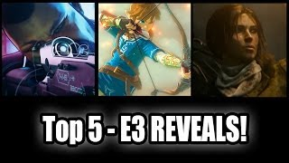 Top 5 - Upcoming games revealed at E3