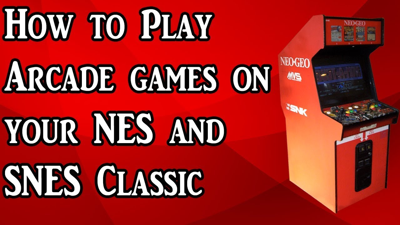 How to play Arcade games on your NES and SNES Classic (Tutorial)
