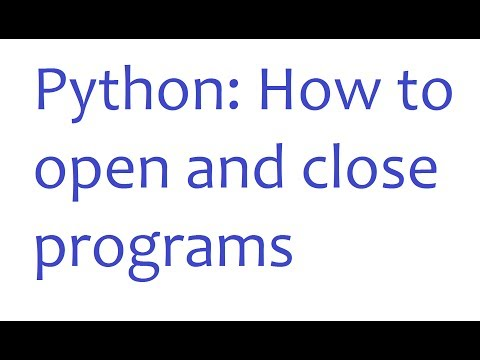 Python: How to Open and Close Programs