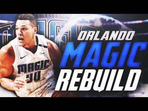 INSANE NEW SUPERTEAM!! REBUILDING THE ORLANDO MAGIC! NBA 2K18