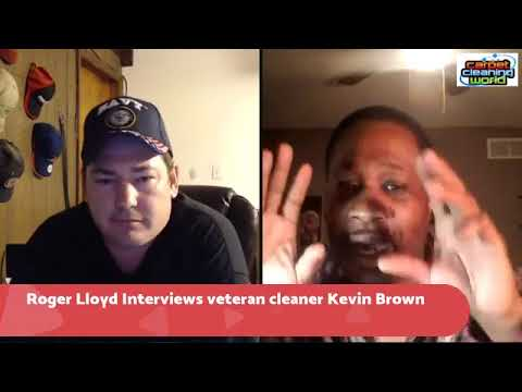 Carpet Cleaning World Roger Lloyd interviews Kevin Brown