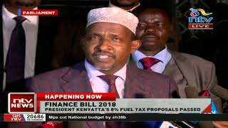 "Aden Duale: ""I hope the President will sign the Finance Bill 2018 into Law."""