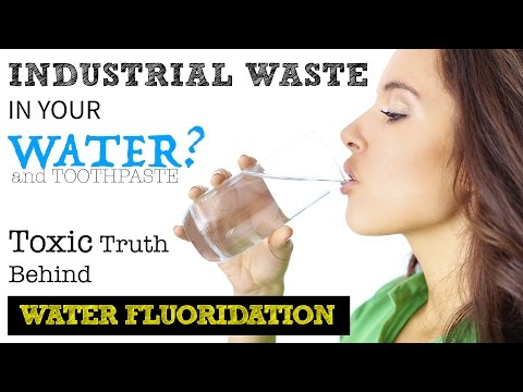 Industrial Waste in Drinking Water - FLUORIDE