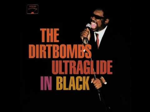 The Dirtbombs - Do You See My Love (For...