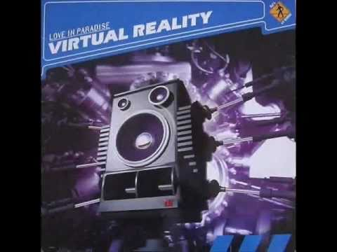 Virtual Reality - Love in Paradise (Original Mix)